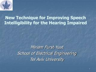 New Technique for Improving Speech Intelligibility for the Hearing Impaired