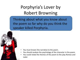 Porphyria s Lover by  Robert Browning