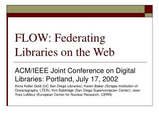 FLOW: Federating Libraries on the Web