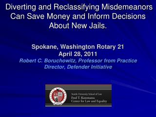 diverting and reclassifying misdemeanors can save money and inform decisions about new jails.