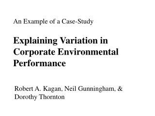 An Example of a Case-Study  Explaining Variation in Corporate Environmental Performance