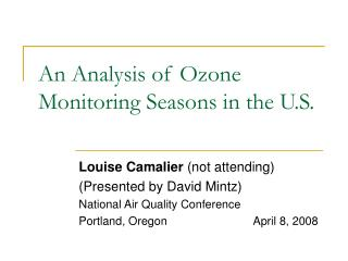 An Analysis of Ozone Monitoring Seasons in the U.S.