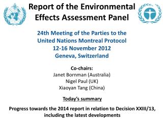 Report of the Environmental Effects Assessment Panel  24th Meeting of the Parties to the United Nations Montreal Protoco