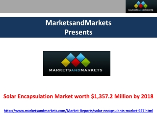 Solar Encapsulation Market worth $1,357.2 Million by 2018