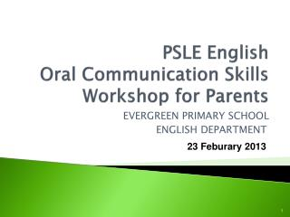PSLE English  Oral Communication Skills Workshop for Parents