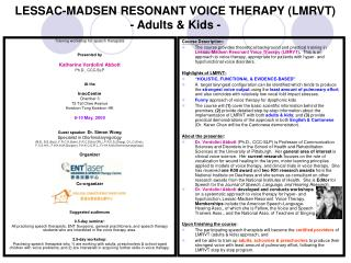 lessac-madsen resonant voice therapy lmrvt  - adults  kids -