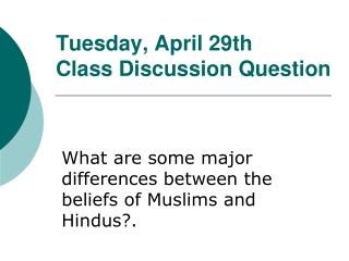 Tuesday, April 30th Class Discussion Question