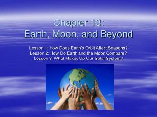 Chapter 13: Earth, Moon, and Beyond