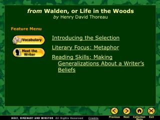 From Walden, or Life in the Woods  by Henry David Thoreau