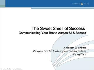 The Sweet Smell of Success   Communicating Your Brand Across All 5 Senses