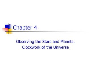 Observing the Stars and Planets: Clockwork of the Universe