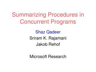 Summarizing Procedures in Concurrent Programs