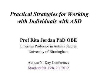 Practical Strategies for Working with Individuals with ASD
