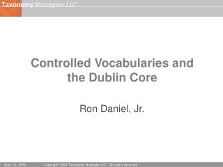 controlled vocabularies and the dublin core