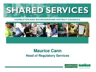Maurice Cann Head of Regulatory Services