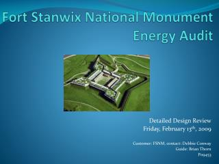 Fort Stanwix National Monument  Energy Audit