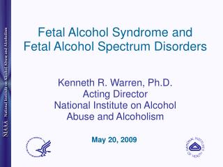 Fetal Alcohol Syndrome and Fetal Alcohol Spectrum Disorders