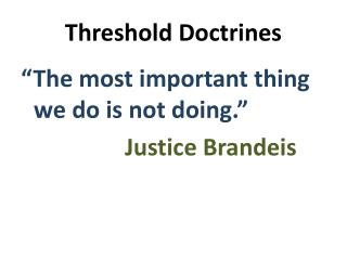 Threshold Doctrines