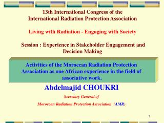 Activities of the Moroccan Radiation Protection  Association as one African experience in the field of  associative work