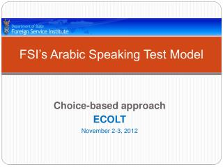 FSI s Arabic Speaking Test Model