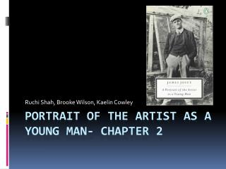 Portrait of the Artist as a Young Man- Chapter 2