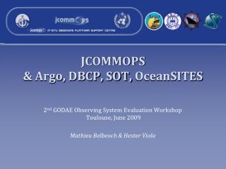 JCOMMOPS   Argo, DBCP, SOT, OceanSITES