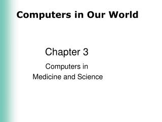 Computers in   Medicine and Science