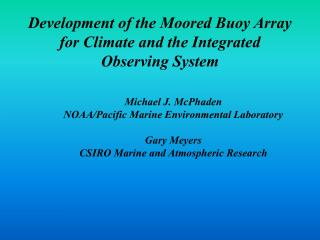 Development of the Moored Buoy Array for Climate and the Integrated Observing System
