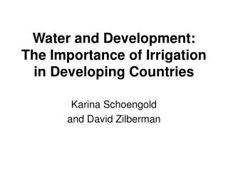 water and development:  the importance of irrigation in developing countries