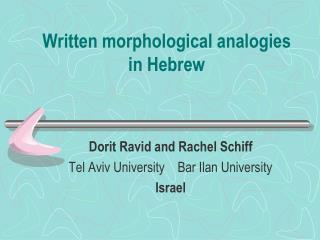 Written morphological analogies in Hebrew