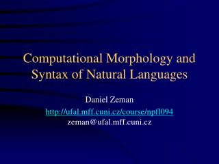 Computational Morphology and Syntax of Natural Languages