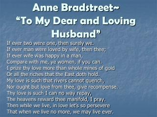 Anne Bradstreet  To My Dear and Loving Husband