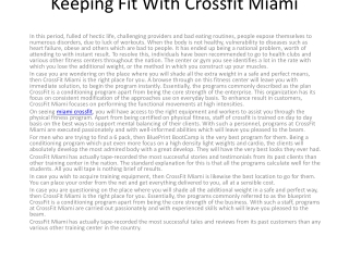 Keeping Fit With Crossfit Miami