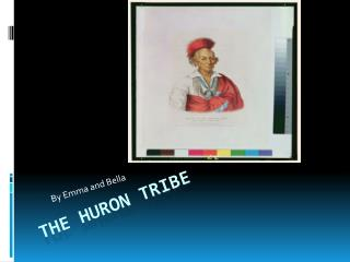 The Huron Tribe
