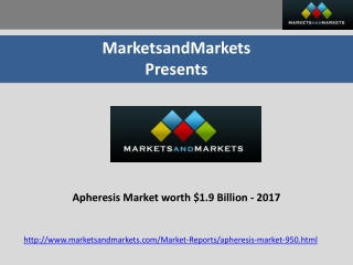 Apheresis Market worth $1.9 Billion - 2017