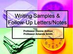 Writing Samples  Follow-Up Letters