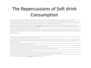 The Repercussions of Soft drink Consumption