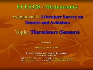 ece5320 - mechatronics  assignment 1: literature survey on sensors and actuators   topic: thermistors sensors