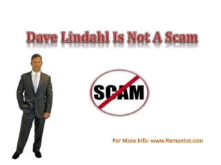 Dave Lindahl Is Not a Scam