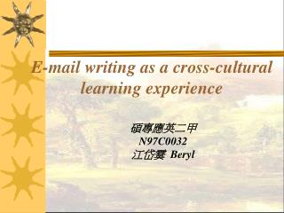 E-mail writing as a cross-cultural learning experience