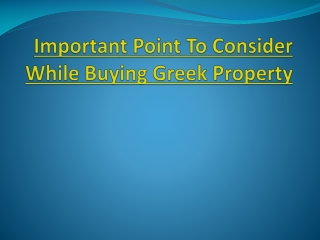 Important Point To Consider While Buying Greek Property