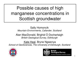 Possible causes of high manganese concentrations in Scottish groundwater