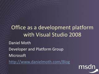 office as a development platform  with visual studio 2008