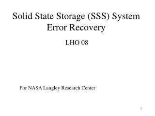 Solid State Storage SSS System Error Recovery
