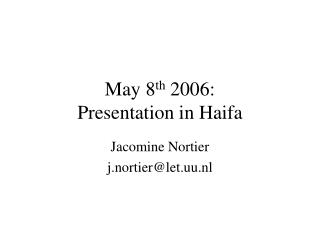 May 8th 2006:  Presentation in Haifa