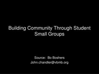 Building Community Through Student Small Groups