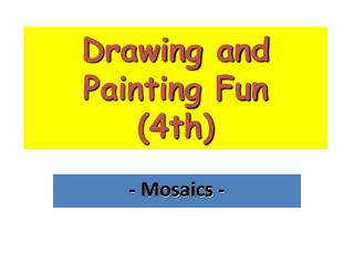 Drawing and Painting Fun 4th