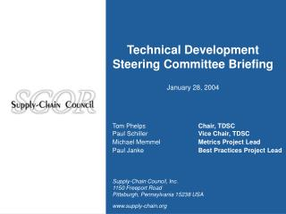 technical development steering committee briefing  january 28, 2004