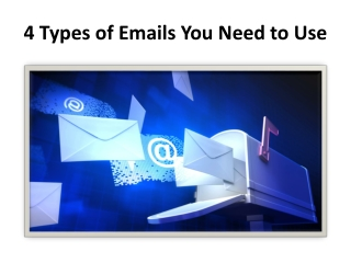 4 Types of Emails You Need to Use