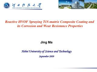 Reactive HVOF Spraying TiN-matrix Composite Coating and  its Corrosion and Wear Resistance Properties